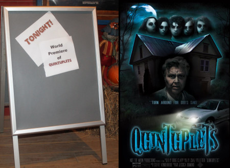 """A simple sign welcomes audience members to the """"Quintuplets"""" premiere at Century Theater in Fort Kent on Sunday, Oct. 30, 2016. Jessica Potila photo. Official movie poster art by Jesse Pinette.)"""